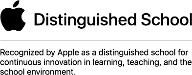 Apple Distinguished School tagline: Recognized by Apple as a distinguished school for continuous innovation in learning, teaching, and the school environment.
