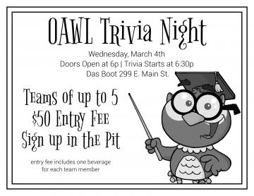 O-A-W-L-trivia-night-wednesday-march-4-doors-open-at-6-trivia-starts-at-6-30-das-boot-2-9-9-east-main-street-teams-of-up-to-5-50-dollars-entry-fee-sign-up-in-the-pit-entry-fee-includes-one-beverage-for-each-team-member